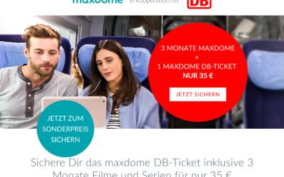 3 Monate maxdome + Bahnfahrt für 35 EUR